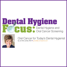 Oral Cancer for Today's Dental Hygienist