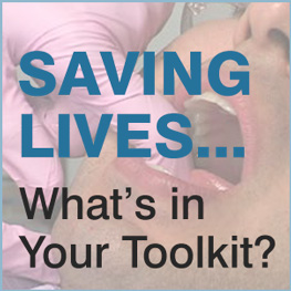 SAVING LIVES… What's in Your Toolkit?