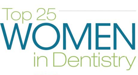 Top 25 Women in Dentistry 2013