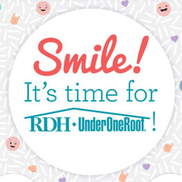 SMILE! It's time for RDH Under One Roof 2018!